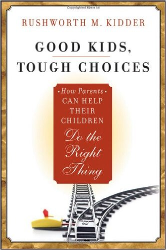 3 great books for parents & grandparents to read #3 good kids, tough choices