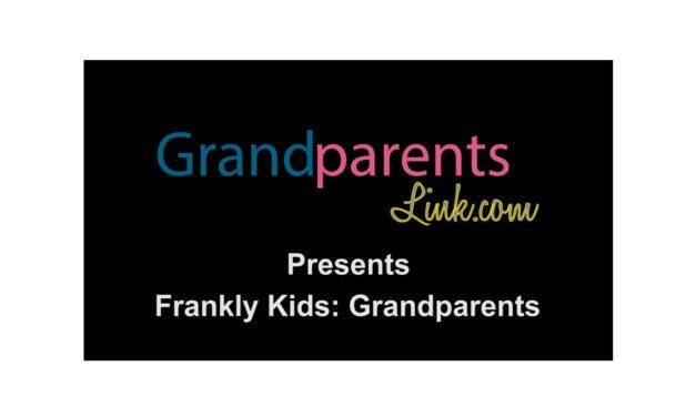 Listen to Kids Talk About Grandparents