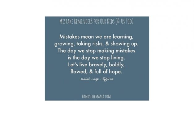 It's okay to make mistakes. We love these thoughts.