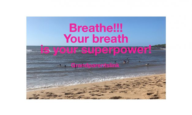 Remember…to breathe, especially now!